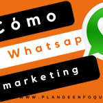 Cómo usar Whatsapp en marketing