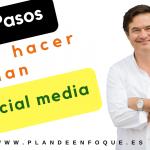 Los 5 pasos para hacer nuestro plan en social media marketing