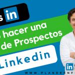 Cómo conseguir prospectos con LINKEDIN