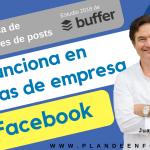 ¿Qué funciona en las páginas de empresa de Facebook?