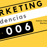 Tendecias en marketing. episodio 6