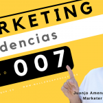 Tendencias en marketing . episodio 7