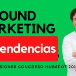 Las últimas tendencias en INBOUND marketing