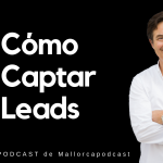 Cómo captar leads
