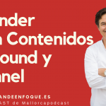 Cómo hacer marketing de contenidos e inbound