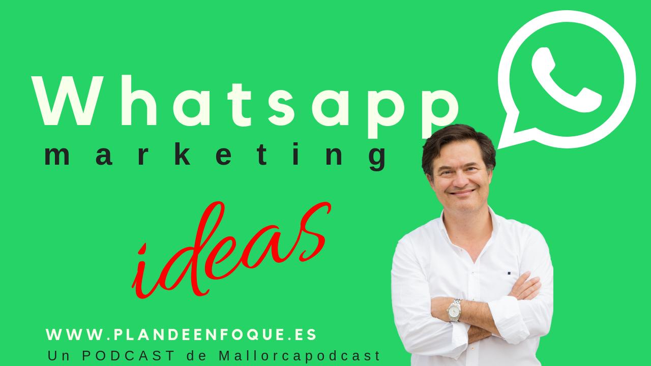 Cómo usar Whatsapp en marketing