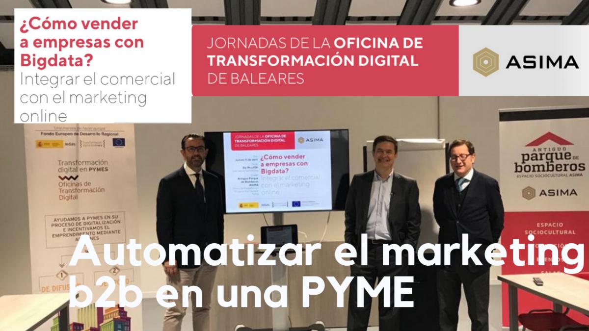 Automatizar el marketing b2b de una PYME [ conferencia]