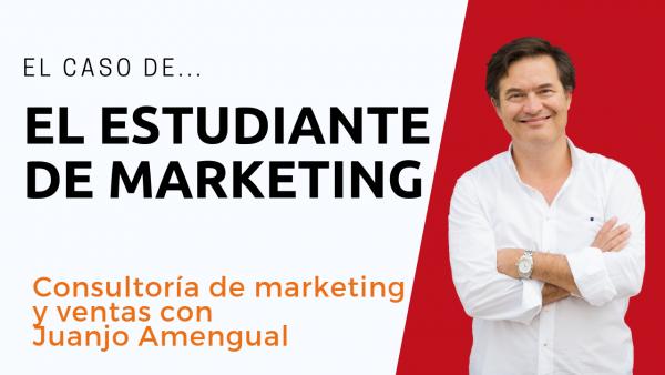 El caso del estudiante de marketing | consejos