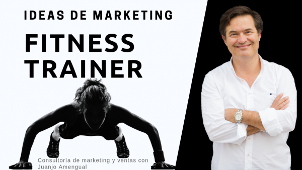 Ideas de marketing para un personal trainer o Fitness marketing