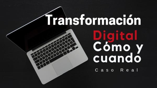Cómo y cuando hacer la transformación digital en una PYME