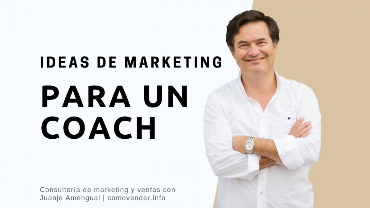 Ideas de marketing para un Coach