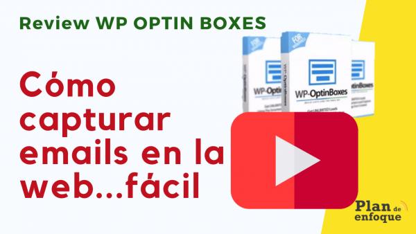 Cómo capturar emails en la web | Review de WP Optin Boxes