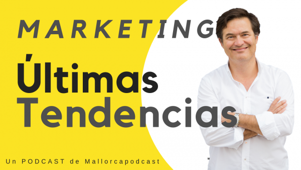 Últimas tendencias y novedades en marketing | 2019