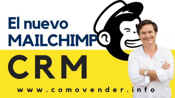 Cómo funciona Mailchimp CRM