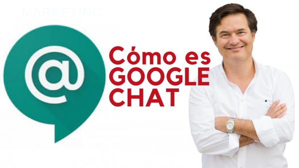 Qué es Google chat y cómo funciona