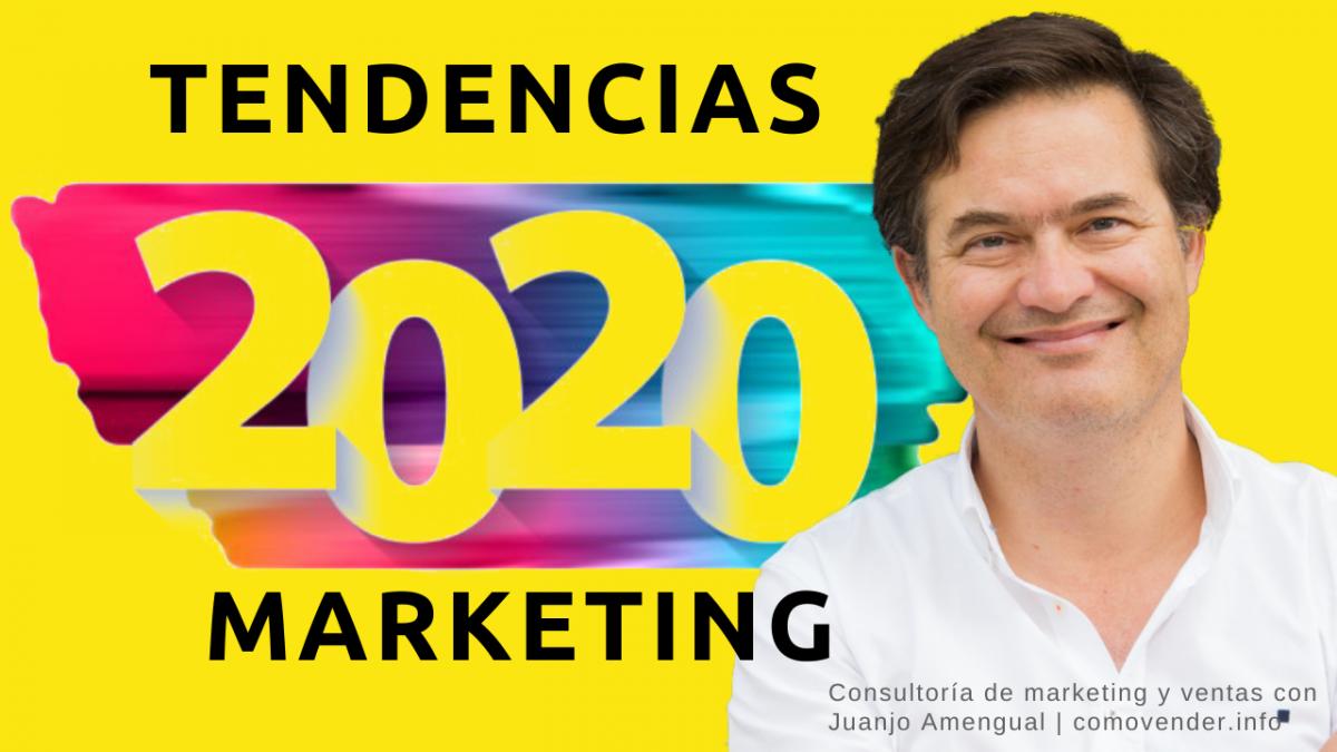 10 tendencias en marketing en 2020