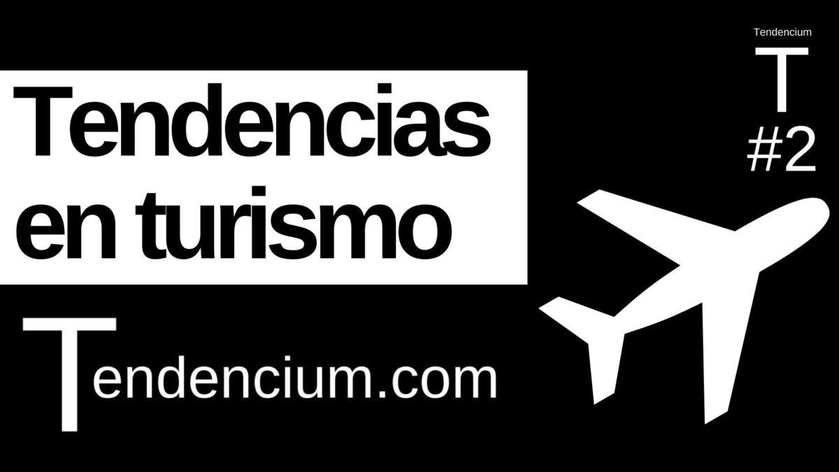 Tendencias en turismo
